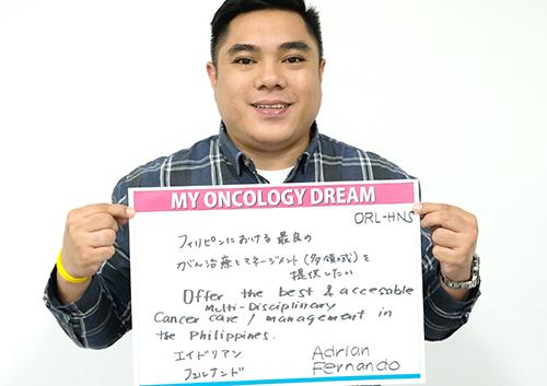 フィリピンにおける最良のがん治療とマネジメント(多領域)を提供したい。 エイドリアン フェルナンドさん ORL-HNS