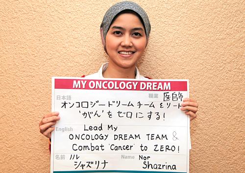 オンコロジードリームチームをリードし、がんをゼロにする! ノル シャズリナさん 医師